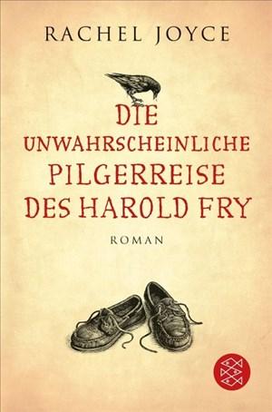 Die unwahrscheinliche Pilgerreise des Harold Fry: Roman (Hochkaräter) | Cover