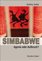 SIMBABWE - Agonie oder Aufbruch?