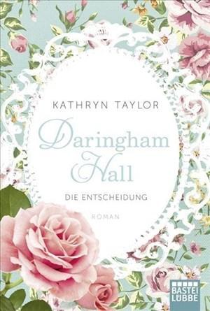 Daringham Hall - Die Entscheidung: Roman | Cover