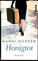 Honigtot: Roman (Honigtot-Saga, Band 1)