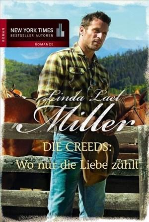 Die Creeds - Wo nur die Liebe zählt (New York Times Bestseller Autoren: Romance) | Cover