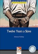 Twelve Years a Slave, Class Set: Helbling Readers Blue Series Classics / Level 5 (B1) (Helbling Readers Classics)