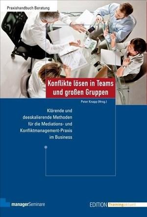 Konflikte lösen in Teams und großen Gruppen (Edition Training aktuell) | Cover
