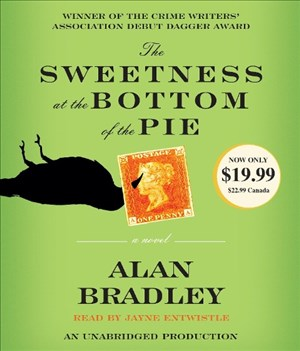 The Sweetness at the Bottom of the Pie: A Flavia de Luce Mystery | Cover