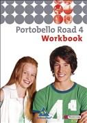 Portobello Road. Lehrwerk für den Englischunterricht des unteren bis mittleren Lernniveaus - Ausgabe 2005: Portobello Road - Ausgabe 2005: Workbook 4