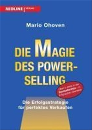Die Magie des Power-Selling: Die Erfolgsstrategie Für Perfektes Verkaufen | Cover