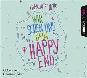 Wir sehen uns beim Happy End: Roman. | Cover