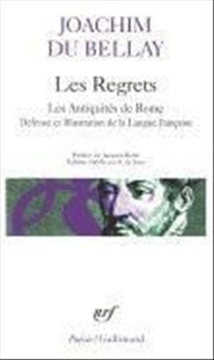 Les regrets précédé de Les antiquités de Rome et suivi de La défense et illustration de la langue Française (Pobesie)   Cover