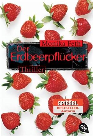 Der Erdbeerpflücker (Die Erdbeerpflücker-Reihe, Band 1)   Cover