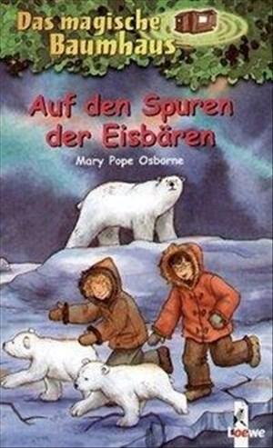 Das magische Baumhaus 12 - Auf den Spuren der Eisbären | Cover