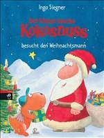 Der kleine Drache Kokosnuss besucht den Weihnachtsmann: Band 7 (Die Abenteuer des kleinen Drachen Kokosnuss, Band 7)