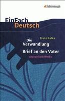 EinFach Deutsch - Textausgaben: Die Verwandlung / Brief an den Vater und andere Werke. Mit Materialien