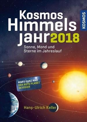Kosmos Himmelsjahr 2018: Sonne, Mond und Sterne im Jahreslauf | Cover
