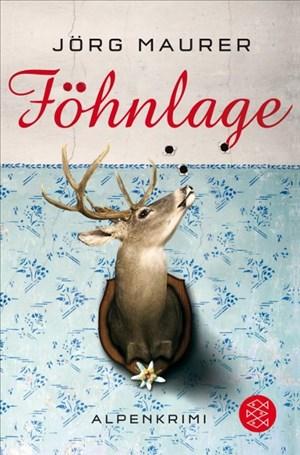 Föhnlage: Alpenkrimi (Kommissar Jennerwein ermittelt, Band 1) | Cover