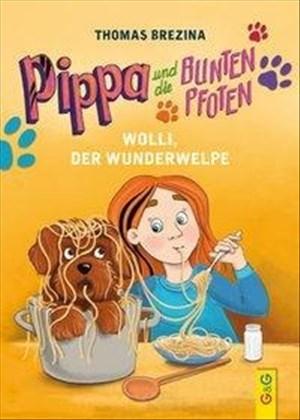 Pippa und die Bunten Pfoten - Wolli, der Wunderwelpe | Cover