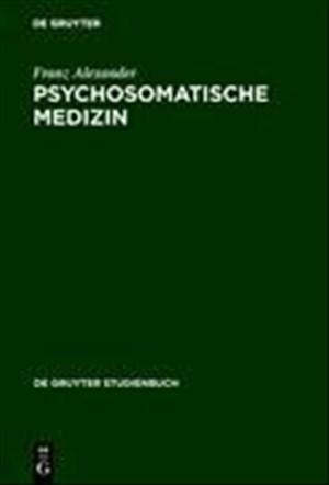 Psychosomatische Medizin: Grundlagen und Anwendungsgebiete (De Gruyter Studienbuch) | Cover