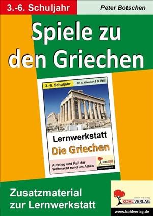 Spiele zu den Griechen: Zusatzmaterial zur Lernwerkstatt | Cover