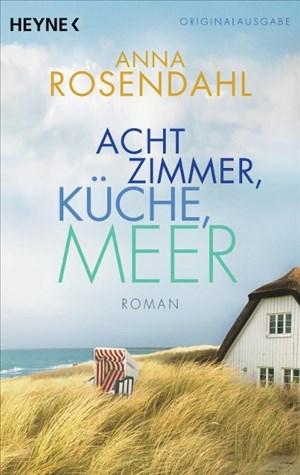 Acht Zimmer, Küche, Meer: Roman | Cover