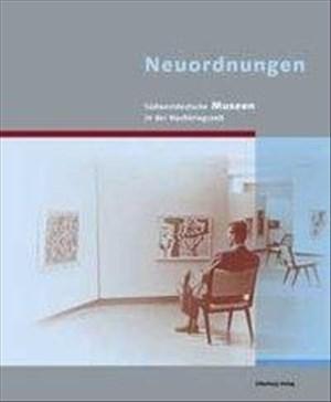 Neuordnungen. Südwestdeutsche Museen in der Nachkriegszeit   Cover