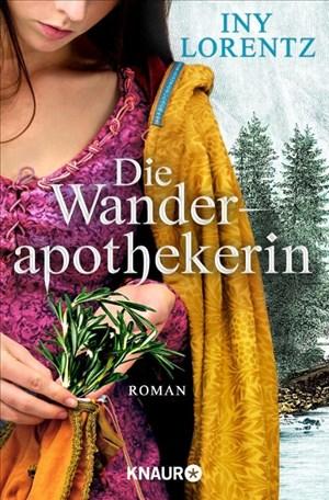Die Wanderapothekerin: Roman (Die Wanderapothekerin-Serie, Band 1)   Cover