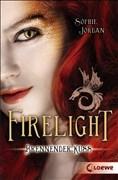 Firelight – Brennender Kuss: Band 1