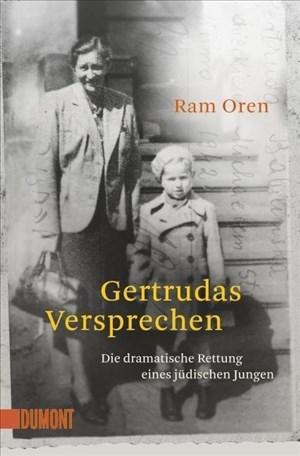 Gertrudas Versprechen: Die dramatische Rettung eines jüdischen Jungen (Taschenbücher) | Cover