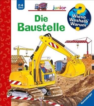 Die Baustelle (Wieso? Weshalb? Warum? junior, Band 7)   Cover