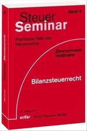 Bilanzsteuerrecht: 95 praktische Fälle des Steuerrechts (Steuer-Seminar Praxisfälle) | Cover
