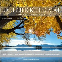 Lichtblick Heimat: Starke Plätze und weite Blicke