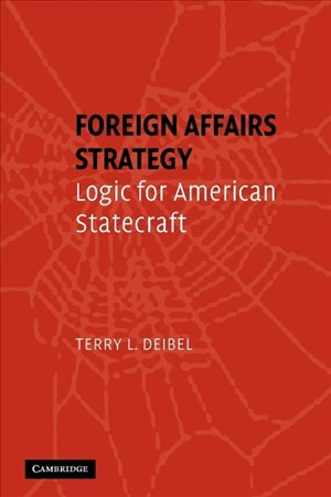 Foreign Affairs Strategy: Logic for American Statecraft | Cover