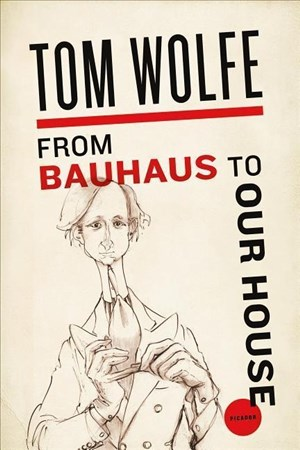 FROM BAUHAUS TO OUR HOUSE | Cover