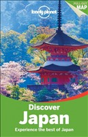 Discover Japan: Country Guide (Lonely Planet Discover Japan)