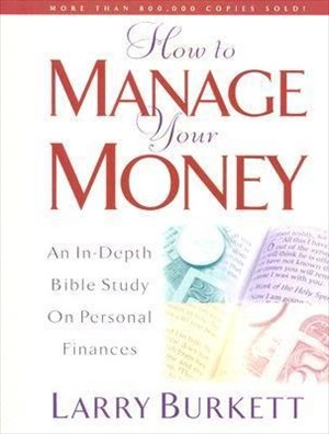 How to Manage Your Money: An In-Depth Bible Study on Personal Finances | Cover