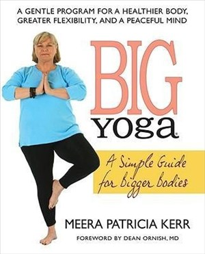 Big Yoga: A Simple Guide for Bigger Bodies | Cover
