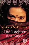 Die Tochter des Rajas: Roman