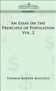 An Essay on the Principle of Population - Vol. 2