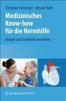 Medizinisches Know-how für die Heimhilfe: Körper und Krankheit verstehen