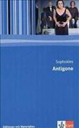 Antigone: Textausgabe mit Materialien Klasse 11-13 (Editionen für den Literaturunterricht)