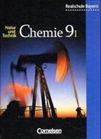 Natur und Technik - Chemie (Ausgabe 2001) - Realschule Bayern: Chemie für Realschulen, Ausgabe Bayern, 9. Jahrgangsstufe, Wahlfplichtfächergruppe I