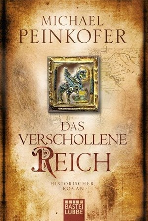 Das verschollene Reich: Historischer Roman | Cover