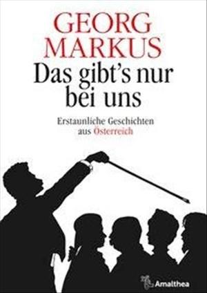 Das gibt's nur bei uns: Erstaunliche Geschichten aus Österreich   Cover