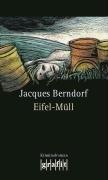 Eifel-Müll: Kriminalroman (Eifel-Krimi)